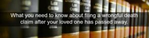 file a wrongful death claim